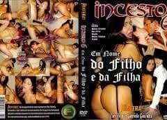 Filme Porno Brasileiro Completo – Incesto 6 Em Nome do Filho e da Filha